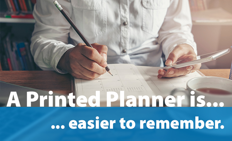 a printed planner is easier to remember
