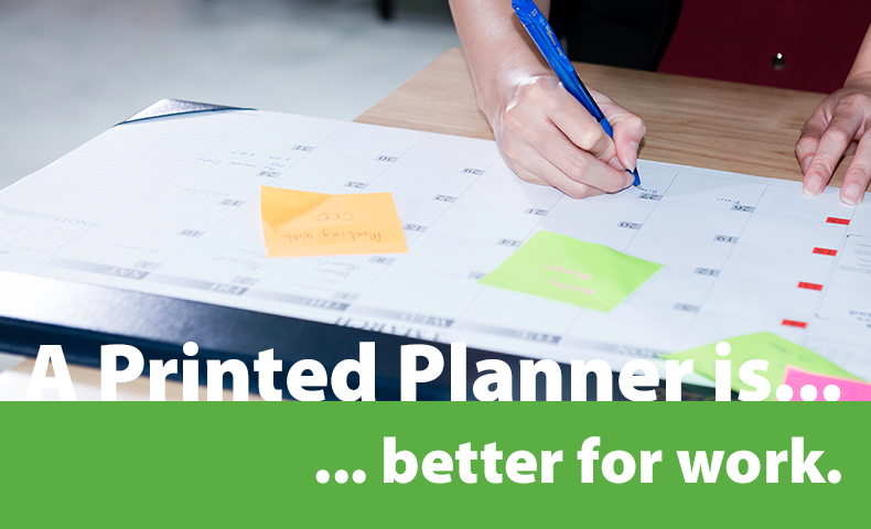 a printed planner is better for work