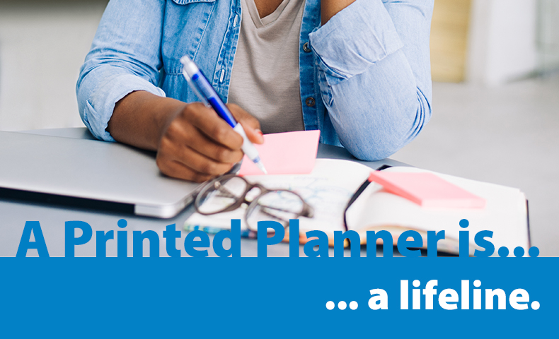 a printed planner is a lifeline
