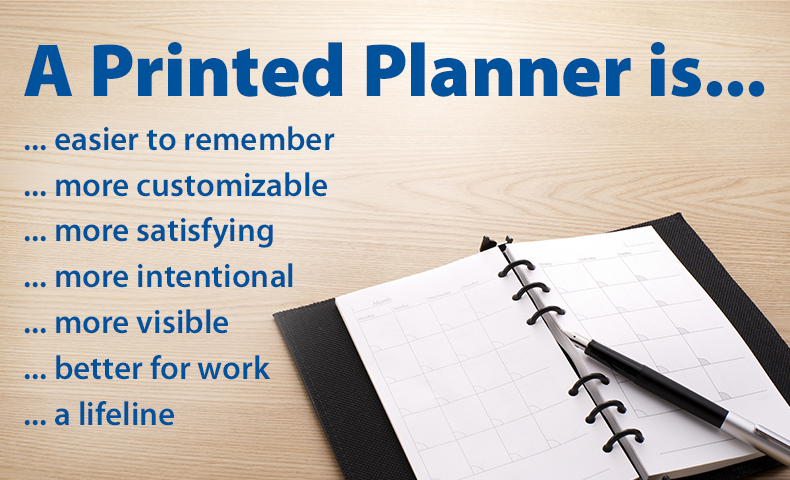 A printed planner is ... 7 things to 7 people